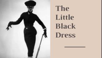 Little Black Dress - A Fashion Icon